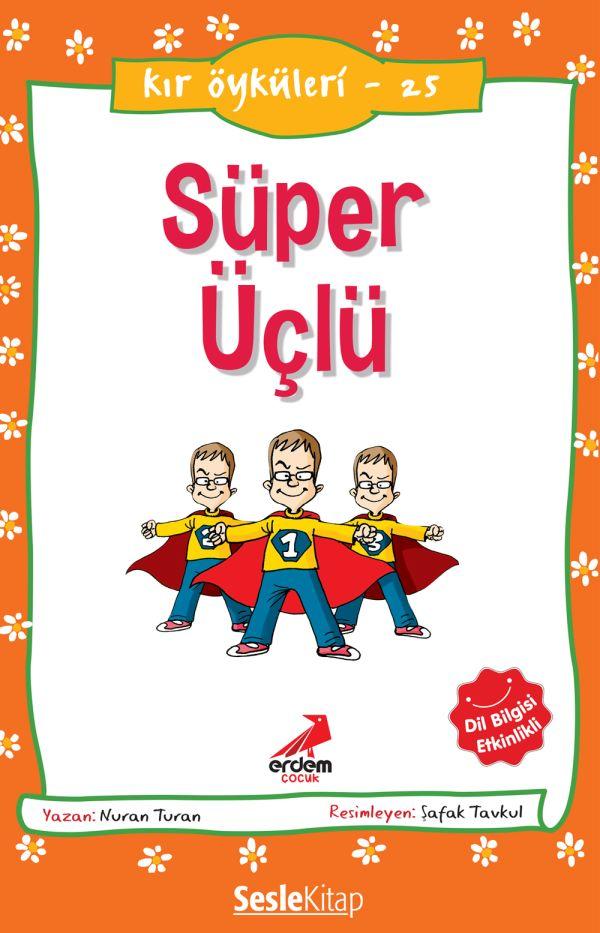 Kır Öyküleri  - Süper Üçlü