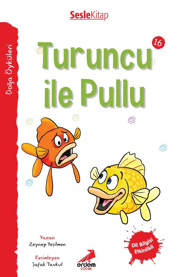 Kır Öyküleri  - Turuncu ile Pullu