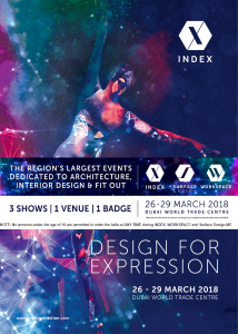 INDEX, WORKSPACE & SURFACE DESIGN 2018 – The Middle-East Region's Largest Events Dedicated to Architecture, Interior Design & Fit out