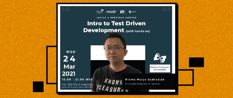Cover image for (Link Pendaftaran Indigo x Deep Tech) Pengenalan Test-Driven Development