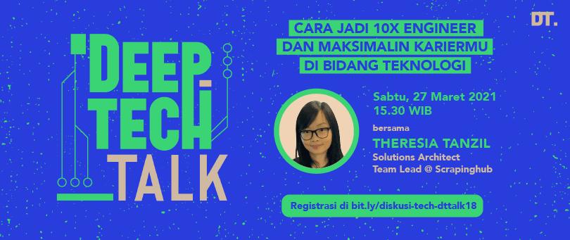 Cover image for (Link Pendaftaran DT Talk 18) Cara Jadi 10X Engineer dan Maksimalin Kariermu di Bidang Teknologi