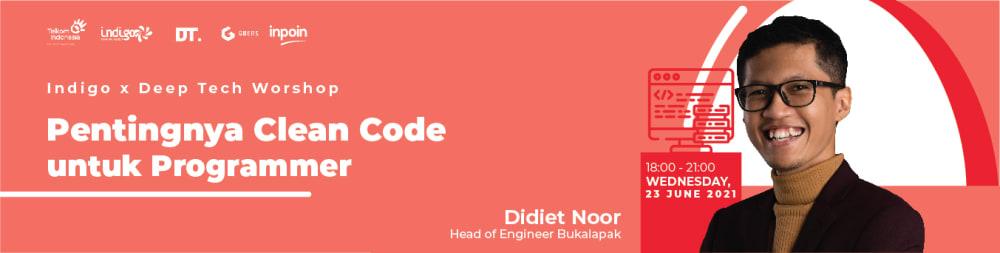 Cover image for (Link Pendaftaran Indigo x Deep Tech) Mau Belajar Nulis Clean Code Sama Ahlinya?