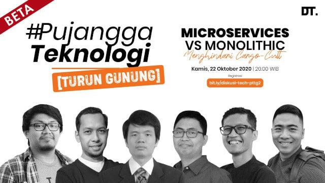 Cover image for Pujangga Teknologi Edisi Turun Gunung Ep. 2: Microservices vs Monolithic