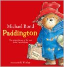 Paddington : The Original Story of the Bear from Darkest Peru
