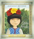 Little Frida : A Story of Frida Kahlo