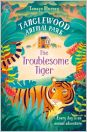 Tanglewood Animal Park: The Troublesome Tiger