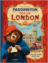 Paddington Pop-Up London: Movie tie-in : Collector's Edition