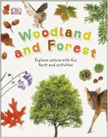 Woodland and Forest : Explore Nature with Fun Facts and Activities