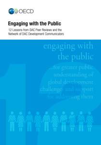 Engaging with the Public: 12 Lessons from DAC Peer Reviews and the Network of DAC Development Communicators