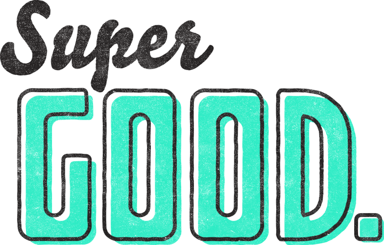 Super Good