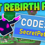 ALL WORKING CODES – BEST REBIRTH PET *MAX LEVEL* in