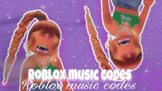 Roblox music codes/ids (March2021)