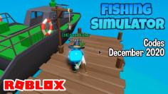 Roblox Fishing Simulator Codes December 2020