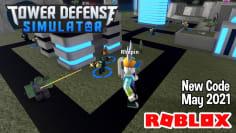 Roblox Tower Defense Simulator New Code May 2021