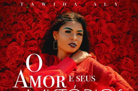 """Moçambicana Tawida Aly lança EP solo """"O Amor e seus Mistérios"""""""