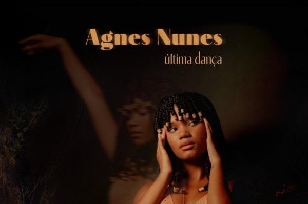 """Agnes Nunes divulga vídeo de """"Última Dança"""", seu novo single"""