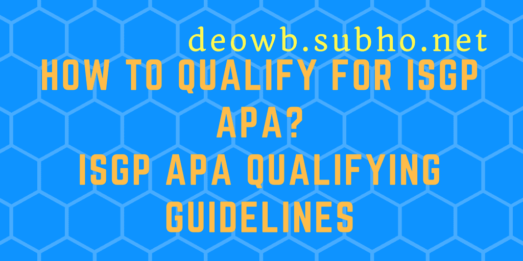 ISGP APA QUALIFYING GUIDELINES