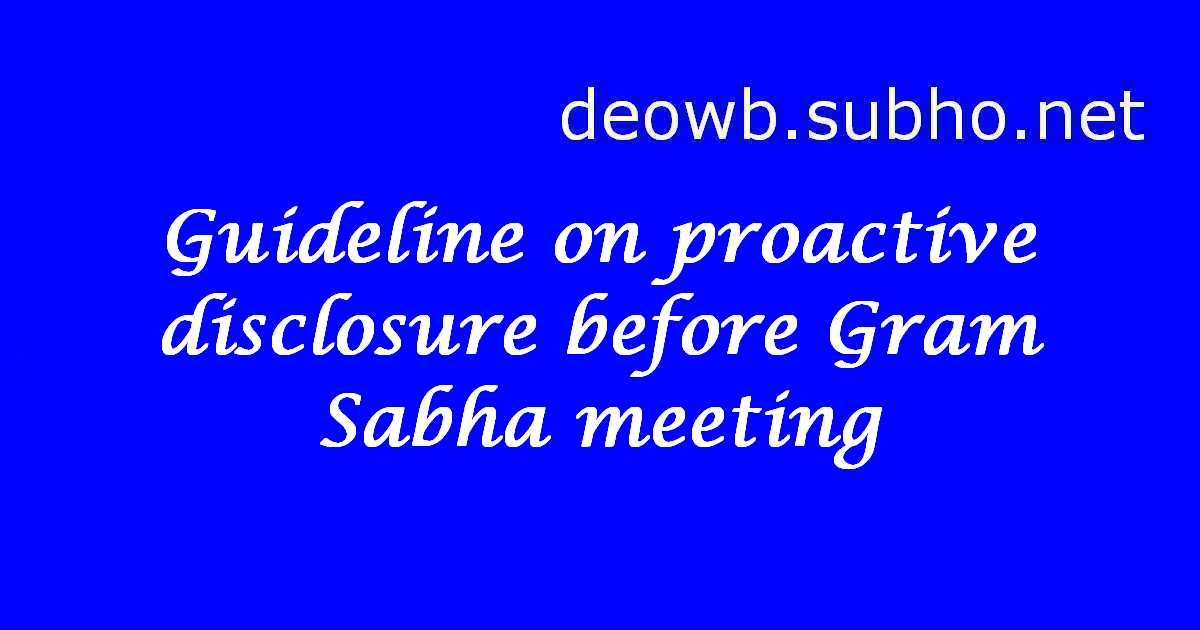 Guideline on proactive disclosure before Gram Sabha meeting
