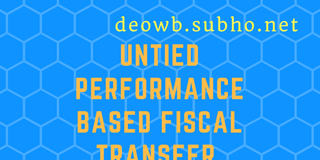 Untied Performance Based Fiscal Transfer