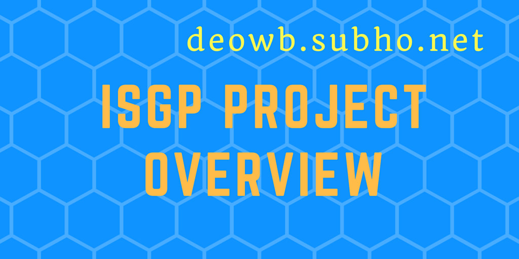 ISGP PROJECT OVERVIEW