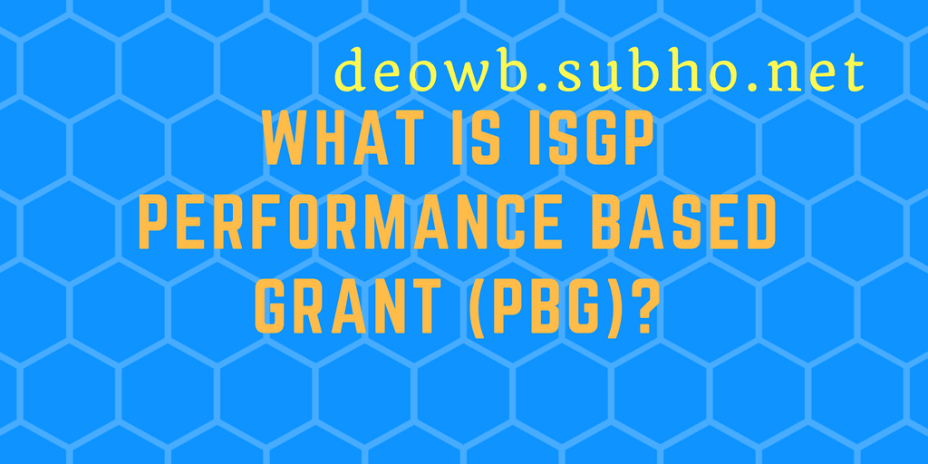 ISGP Performance Based Grant (PBG)
