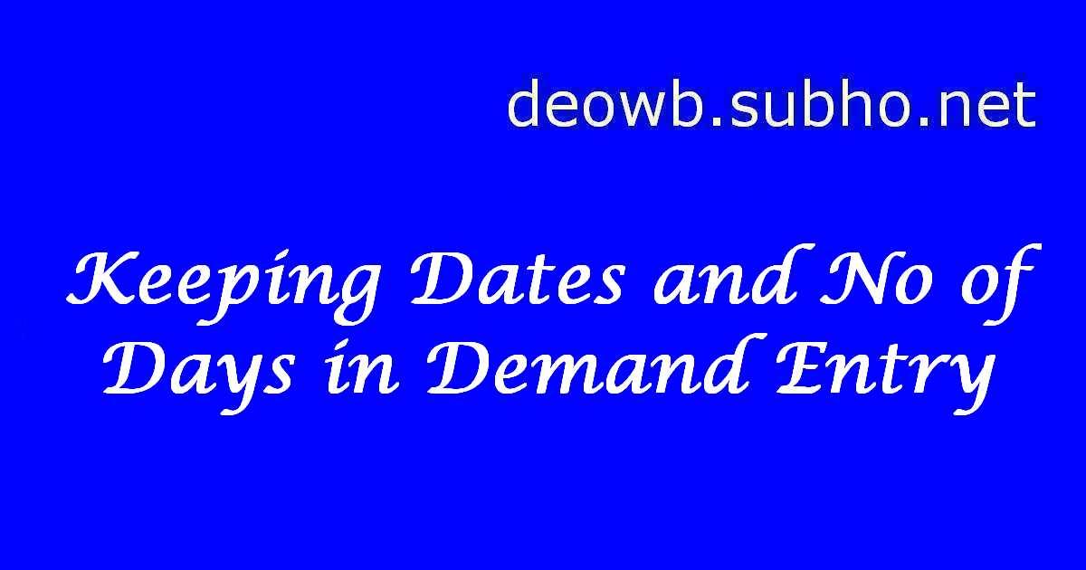 KEEPING NREGA DEMAND ENTRY DATES