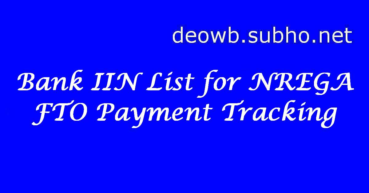 Bank IIN List for NREGA FTO Payment Tracking