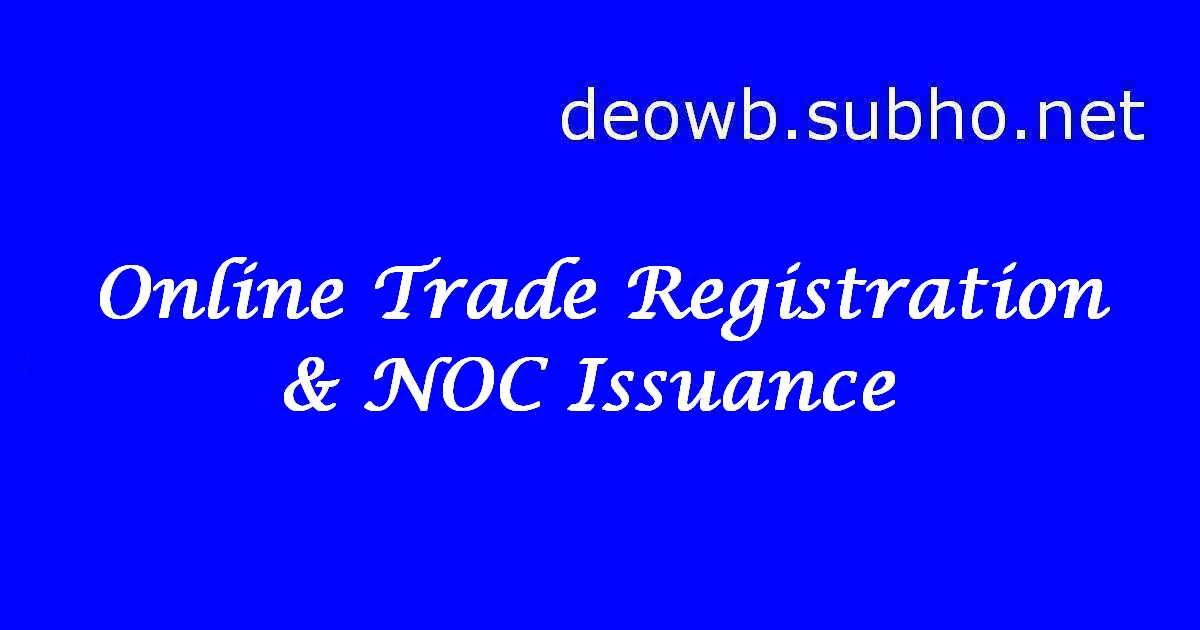 Online Trade Registration & NOC Issuance