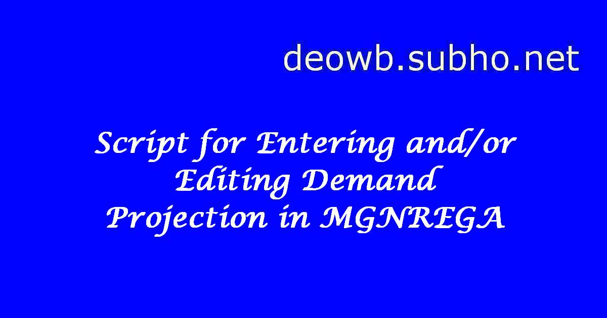 MGNREGA DEMAND PROJECTION SCRIPT