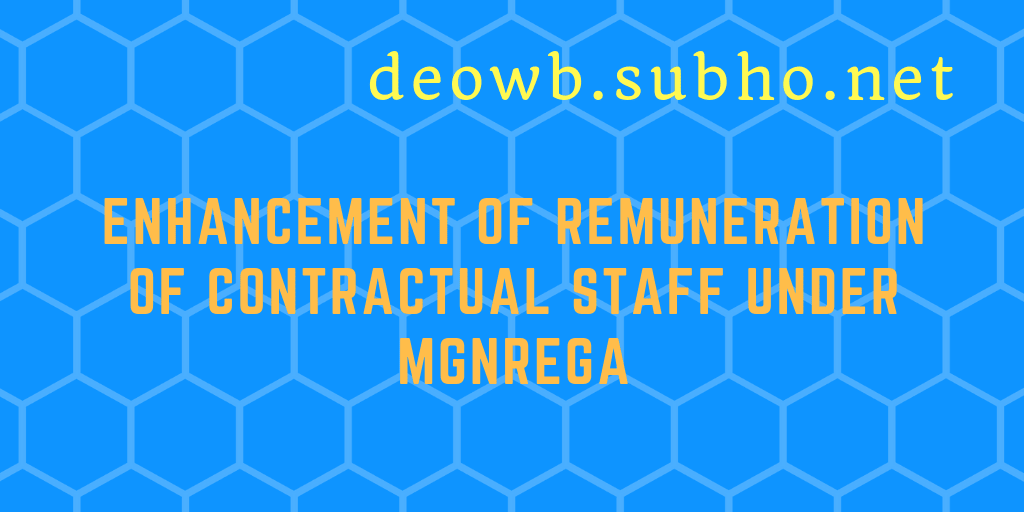 Enhancement of Remuneration of Contractual Staff