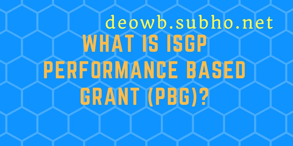 ISGP Performance Based Grant (PBG)