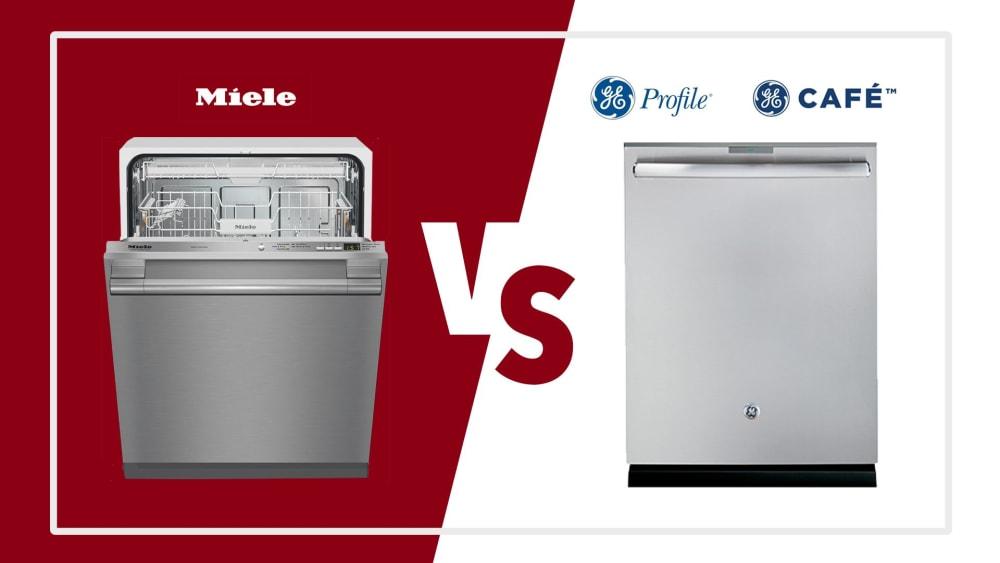 Miele vs GE Profile and Cafe Dishwashers