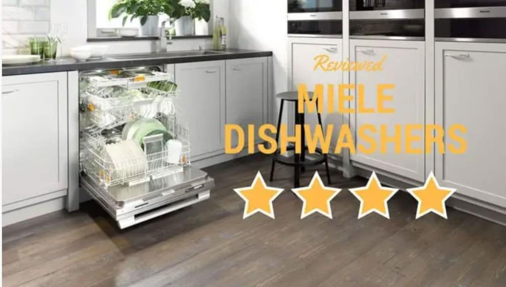 Miele Dishwasher Reviews - 3 Best Picks for 2019