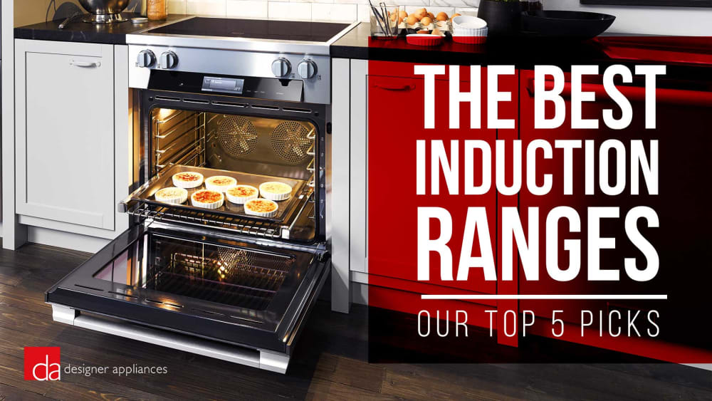 2019 Best Induction Range Best Induction Ranges of 2019   Our Top 5 Picks [REVIEW & VIDEO]