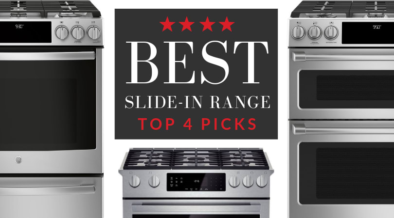 4 Best Slide-In Ranges Ranked in 2019 [REVIEW]