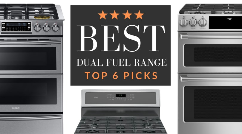 Which Dual Fuel Range is the Best? Our Top Picks for 2019 [REVIEW]