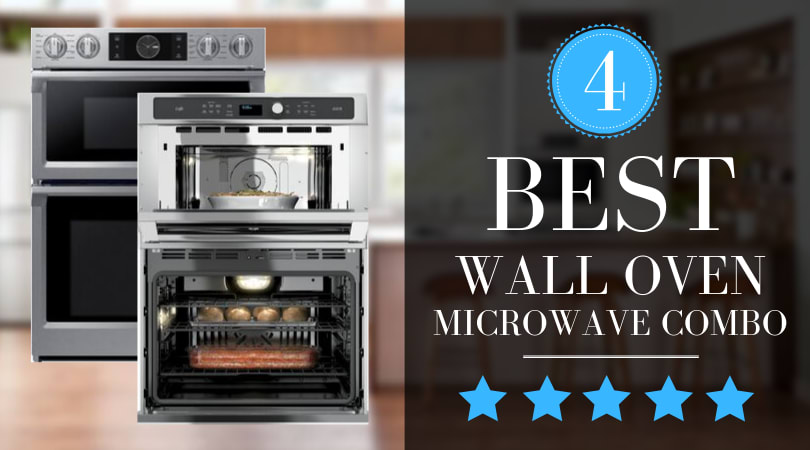 Best Wall Oven Microwave Combos of 2020 (4 Top Picks)