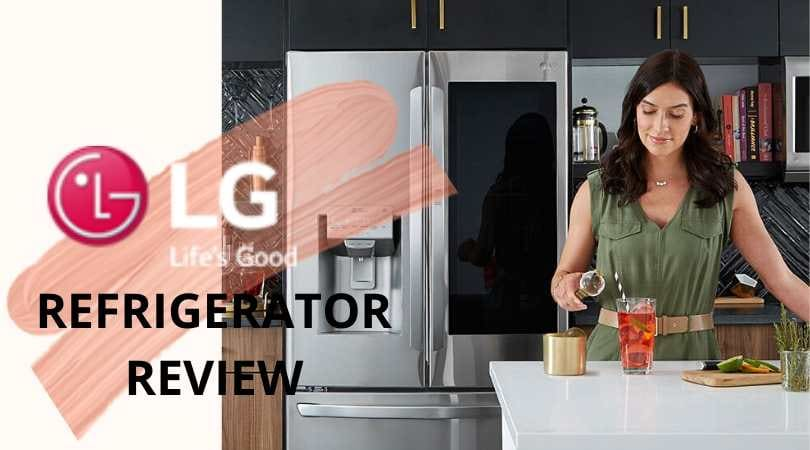 LG Refrigerator Review (2020), 4 Best Fridges & More