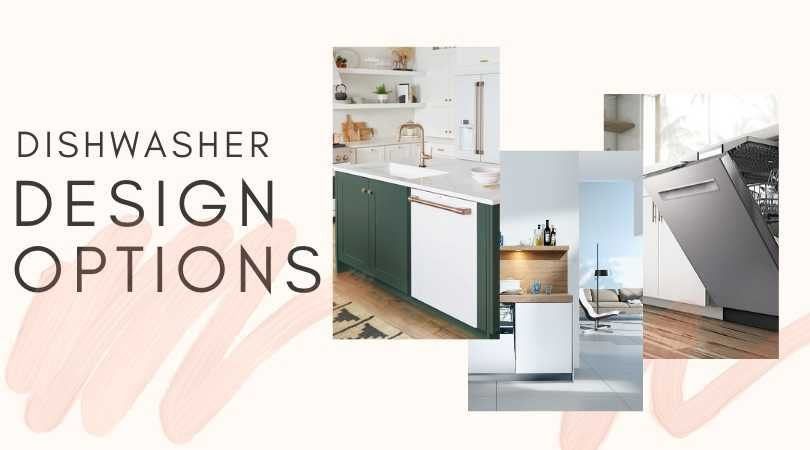The Looks - Dishwasher Design Options