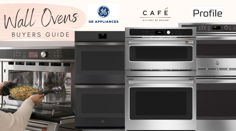 GE Oven: 2020 GE vs GE Profile vs Cafe Ovens Review