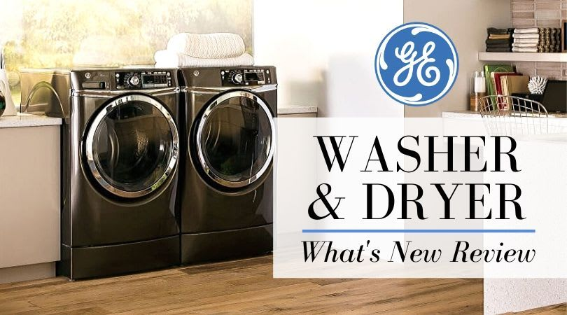 GE Washer: Top GE Washer and Dryers of 2020