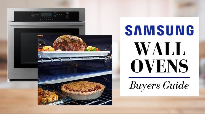 Samsung Ovens (2020 Review) – Steam, Wi-Fi & Best Models