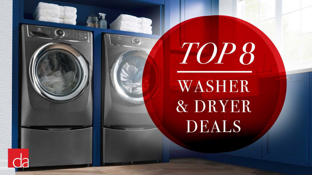 Best Washer and Dryer Deals of 2020 - Our Top 8 Picks