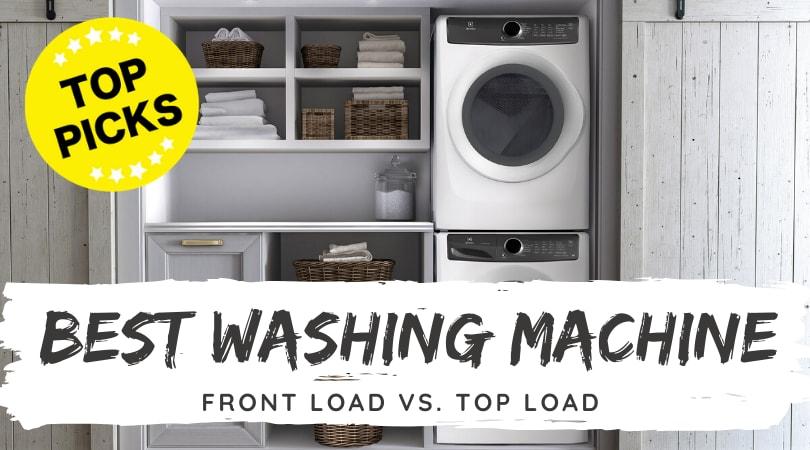 Best Washing Machine: Top 12 Washing Machines of 2020