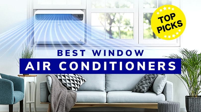 Best Window Air Conditioners 2020 Review