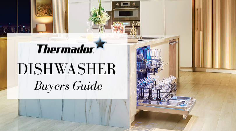 Thermador Dishwasher, Best in Luxury Class [REVIEW]
