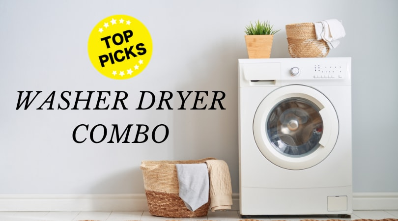 Best Washer Dryer Combo (2020 Review): All-in-One Laundry