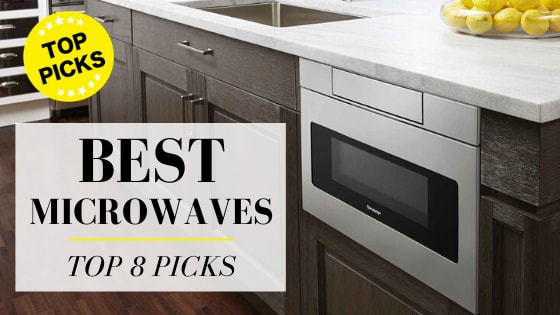 Best Microwaves of 2020 [Review] - Our Top 8 Picks