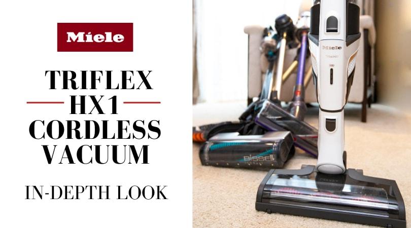 Miele Cordless Vacuum Review, Triflex HX1