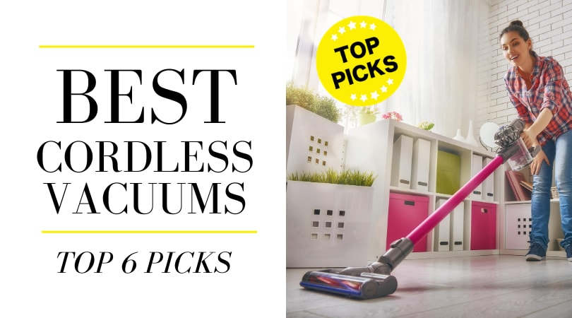 Best Cordless Vacuum in 2020 - 6 Most Recommended Models